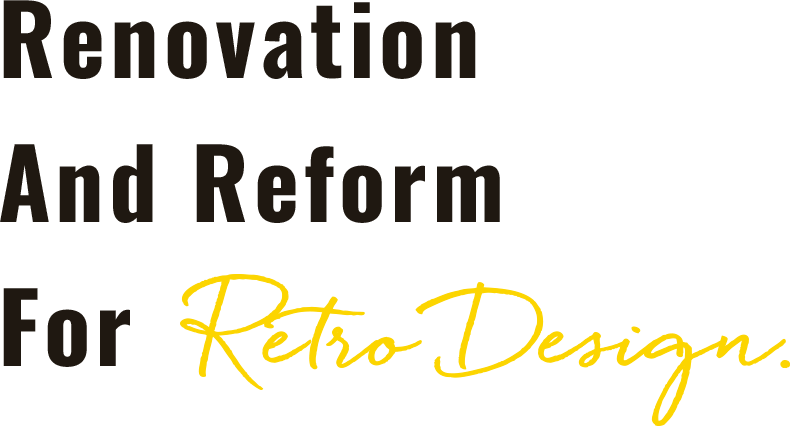 Renovation And Reform For Retro Design.